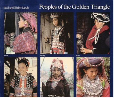 Peoples of the Golden Triangle by Paul and Elaine Lewis